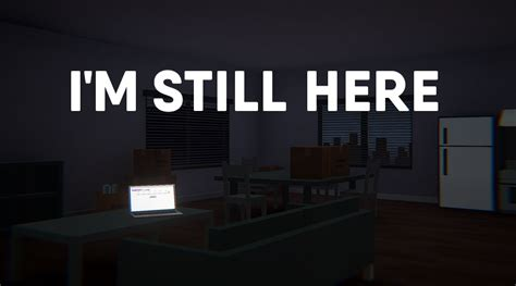 Im Still Here by I M Still Here By Cozy Pals