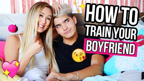 how to train your boyfriend youtube