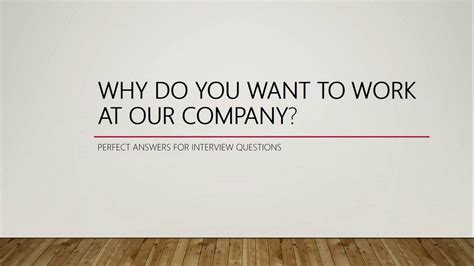 Why Do You Want To Do Mba Question by Why Do You Want To Work At Our Company