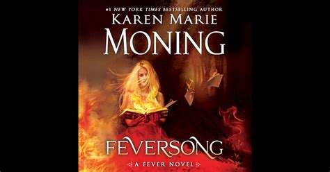 feversong books feversong unabridged by moning on itunes
