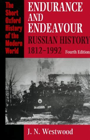 endurance books endurance and endeavour russian history 1812 1992 by