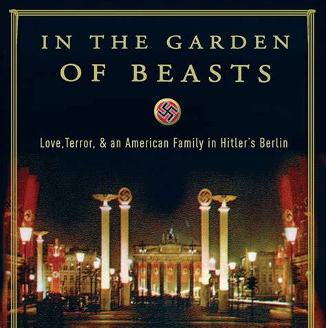in the garden of beasts by erik larson book a cineaste s bookshelf review in the garden of beasts by