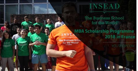 Mba Scholarships Europe by Insead Mba Scholarship Programme 2018 In Youth