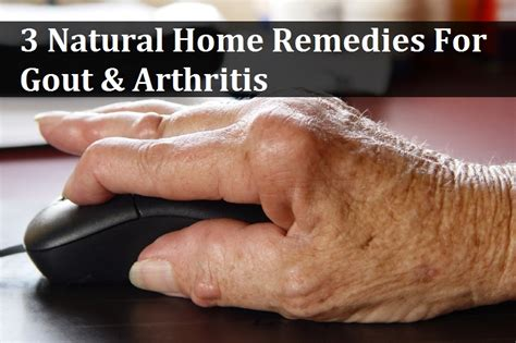 3 home remedies for gout arthritis