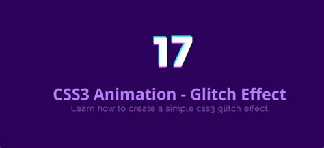 css3 background pattern effect how to create css glitch effect css3 animation tutorial
