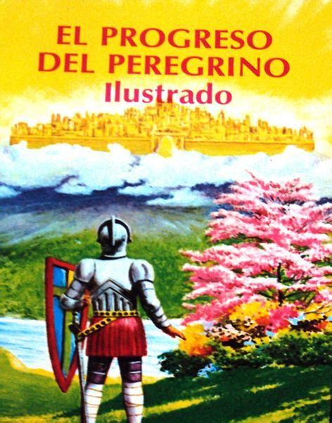 el progreso del peregrino 1603747117 el progreso del peregrino ilustrado covenant bookstore