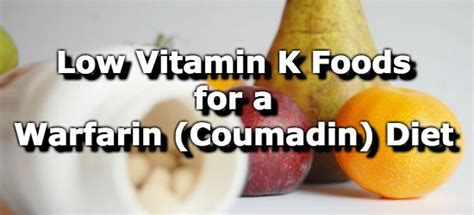 vitamin k vegetables to avoid foods low in vitamin k for a warfarin coumadin diet