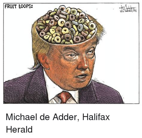 Fruit Loops Meme - fruit loops michael de adder halifax herald meme on me me