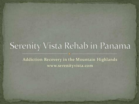Serenity Recovery Detox California by Serenity Vista Addiction Rehab In Panama