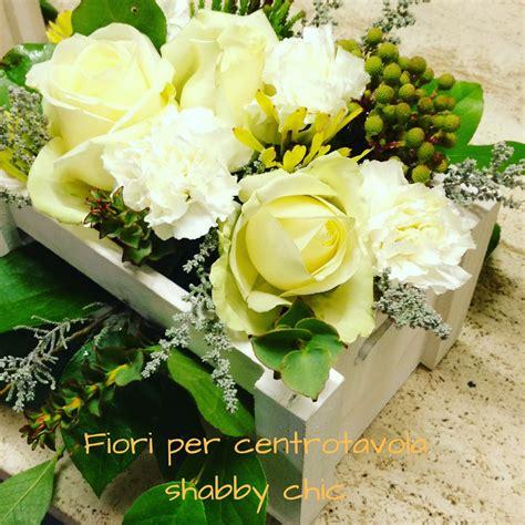fiori per centrotavola shabby chic