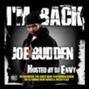 Joe Is Back With A New Album In Stores April 24th by I M Back Mixtape By Joe Budden Hosted By Dj Envy