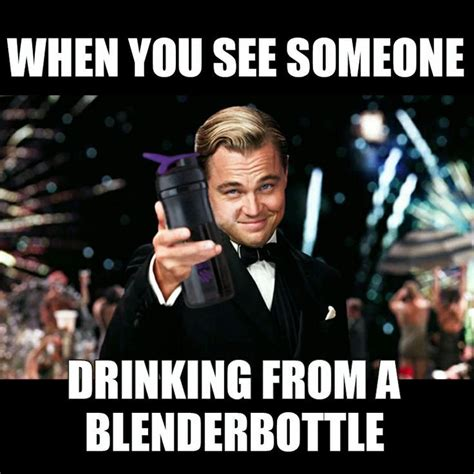 Meme Blender - when you see someone drinking from a blender bottle