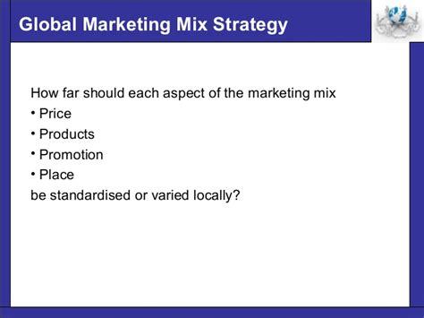 Global Marketing 7ed 1 global marketing mix strategy