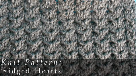 cable pattern knit youtube ridged hearts knit pattern youtube
