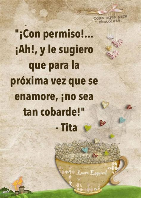 como agua para chocolate 1000 images about frases de la novela quot como agua para chocolate quot on meaning of life