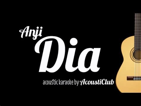 dia anji mp3 download download acoustic karaoke dia anji mp3 mp3 id
