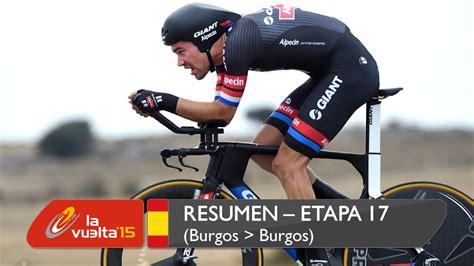 Resumen 9 Etapa Vuelta España by Resumen Etapa 17 Burgos Burgos La Vuelta A Espa 241 A