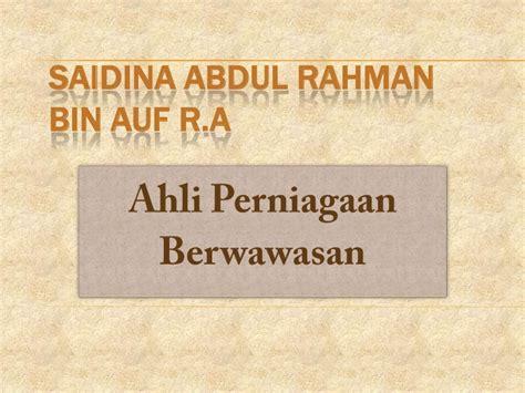 ensiklopedia muslim abdul rahman bin auf saidina abdul rahman bin auf r