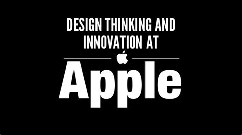 design thinking and innovation at apple ppt design thinking and innovation at apple