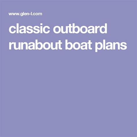 outboard runabout boat plans best 20 runabout boat ideas on pinterest wooden boats