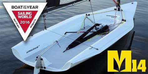 boating magazine boat of the year 2016 melges 14 wins 2016 sailing world magazine s boat of the