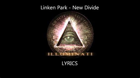 illuminati lyrics new divide illuminati lyrics satanic
