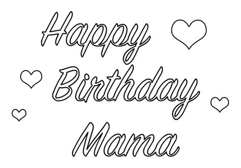 coloring pages that say happy birthday mom happy birthday coloring pages download