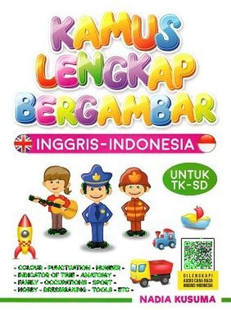 Kamus Lengkap Bahasa Inggris Cover bukukita kamus lengkap bergambar inggris indonesia