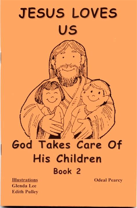 on god his home and his books jesus us god takes care of his children book 2