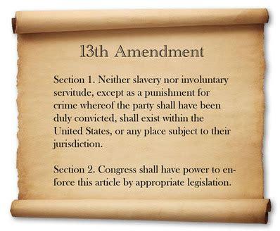 13th amendment section 1 13th amendment abraham lincoln