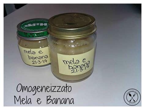 banana da cucina omogeneizzato mela e banana fatto in casa in cucina per