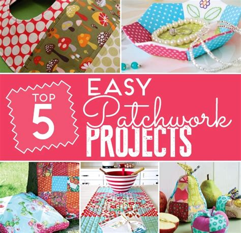 Sewn Patchwork Projects - 5 sew easy patchwork projects sewing sew magazine