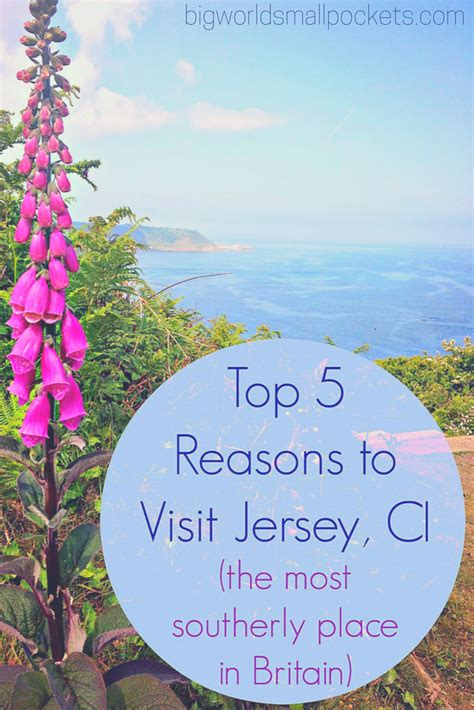 five reasons to visit the top 5 reasons to visit jersey channel isiands the most