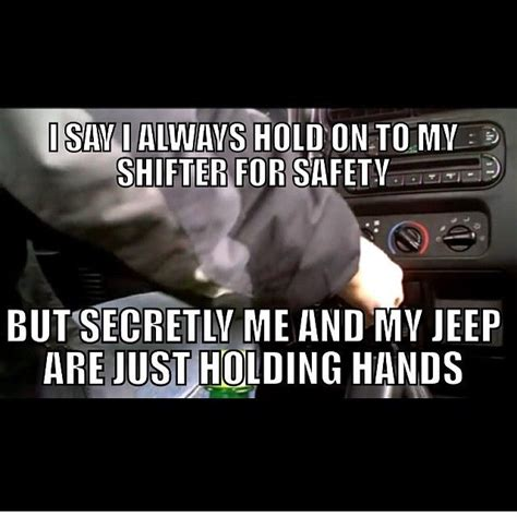 jeep meme 58 best funny jeep sayings pics images on pinterest jeep