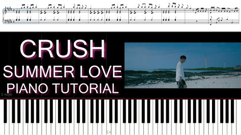 tutorial piano summertime crush 크러쉬 summer love piano tutorial youtube