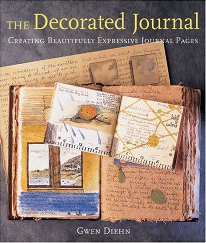 The Complete Decorated Journal by Gwen Diehn Author Profile News Books And Speaking Inquiries