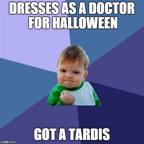 Doctor Who Meme Generator - success kid meme imgflip
