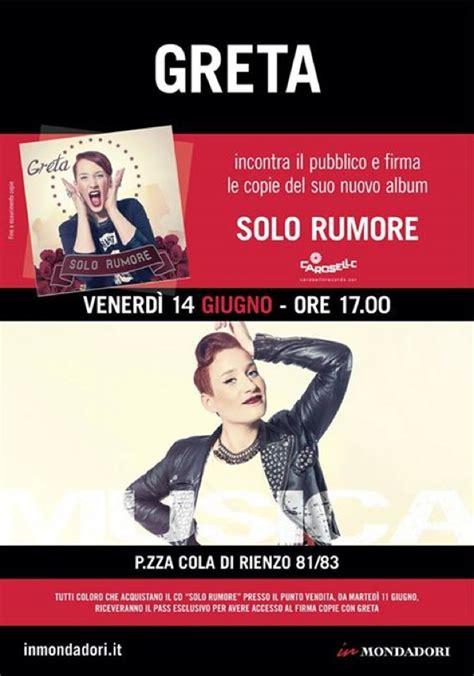 libreria mondadori cola di rienzo greta manuzi firma il cd e incontra i fans a roma mondoteen