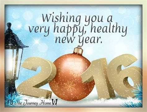 wishing you a happy blessed new year wishing you a happy healthy new year 2016 pictures photos and images for