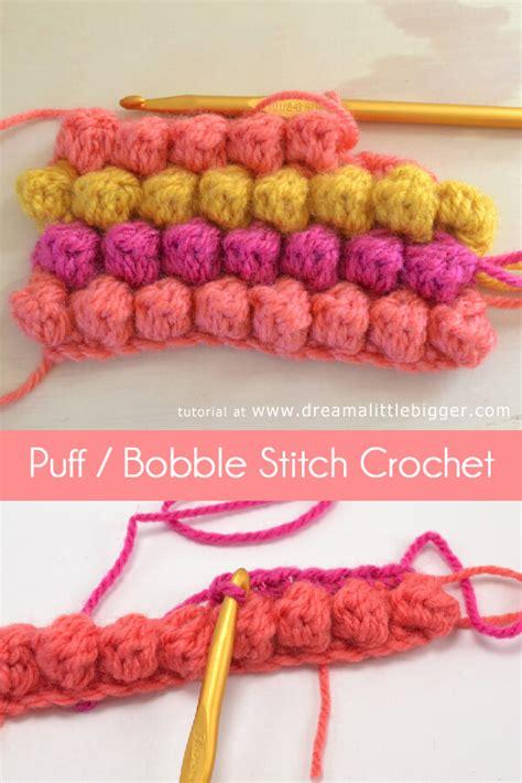 tutorial rajut popcorn puff or bobble stitch crochet tutorial dream a little bigger