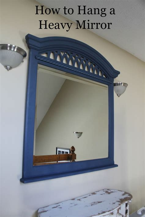 where to hang mirrors how to hang a heavy mirror at home with sweet t pinterest