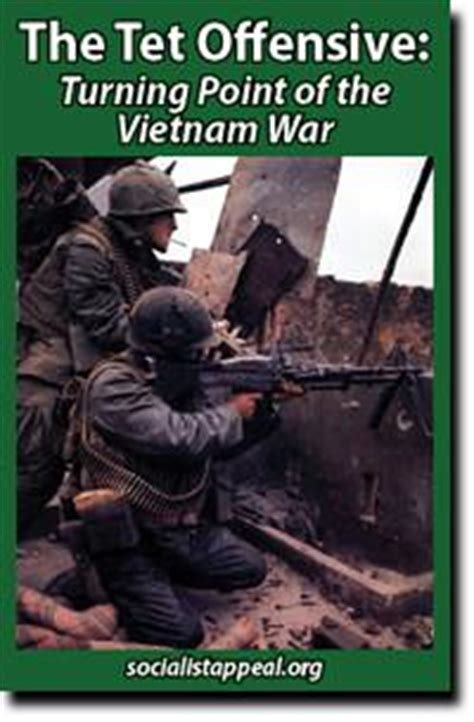 steel the tet offensive 1968 books the tet offensive the turning point in the war
