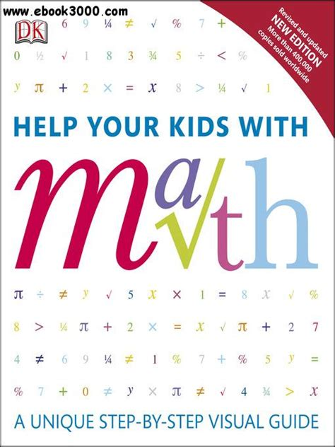 Help Your Kids With Math A Unique Step By Step Visual