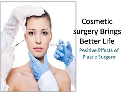7 Cosmetic Procedures Id To by Cosmetic Surgery Brings Better 1