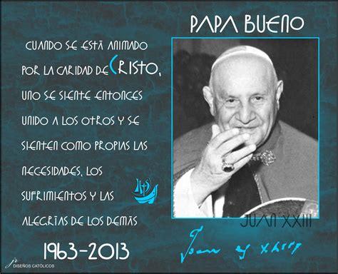 fraces para aniversarios de fallecimiento de un mes tarjetas y oraciones catolicas papa bueno 50 aniversario