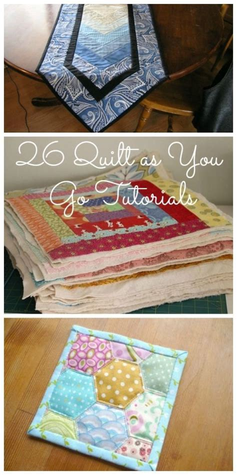 Sewn Patchwork Projects - 25 best ideas about quilt as you go on how to