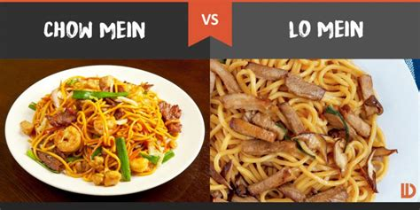 chow mein vs lo mein what s the difference difference