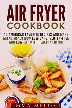 air fryer cookbook easy and healthy recipes for your air fryer books 1000 images about air fryer on air fryer