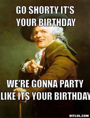 Birthday Weekend Meme - the laceys go shorty