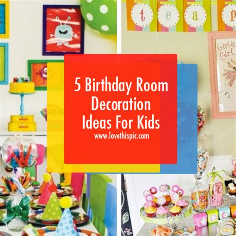 5 birthday room decoration ideas for